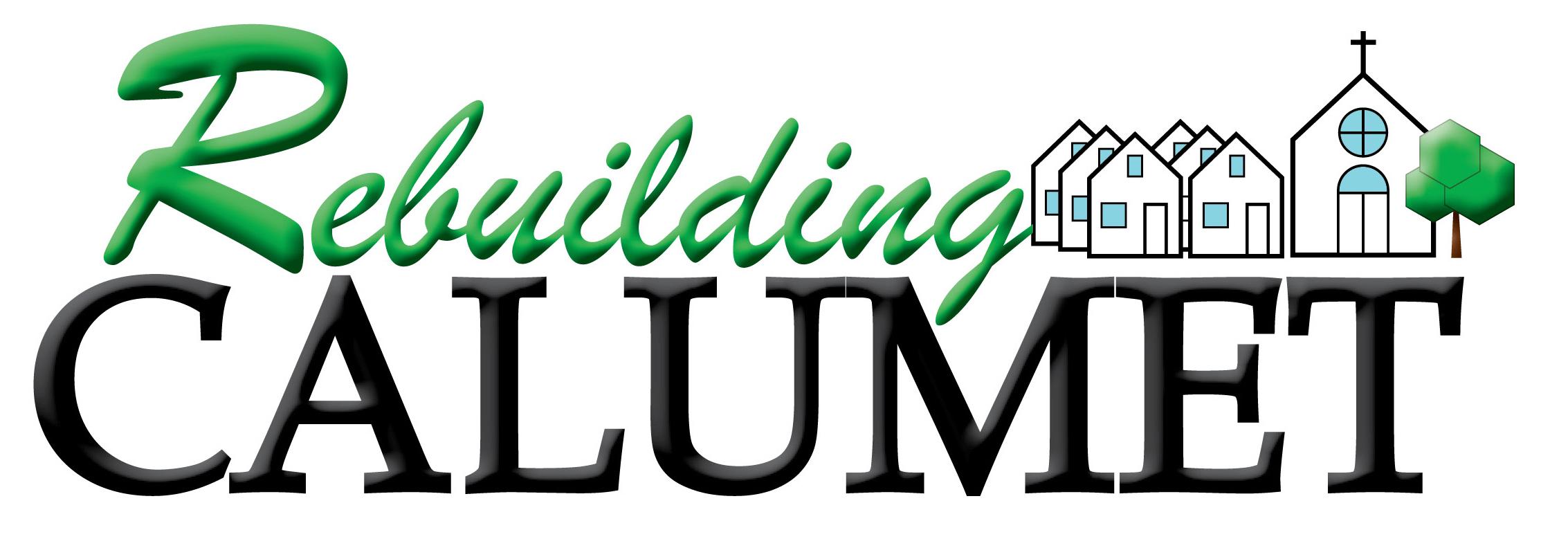 Rebuilding Calumet